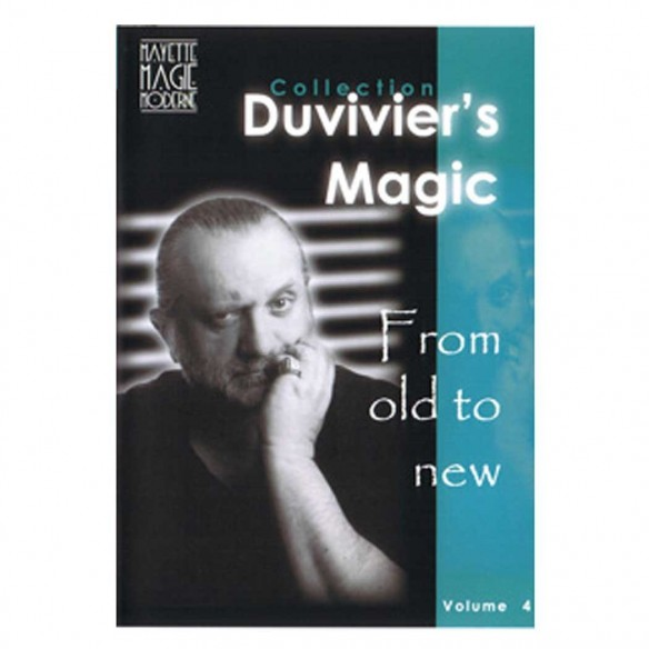 From old to new N°4 - Dominique Duvivier