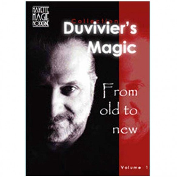 From old to new N°1 - Dominique Duvivier